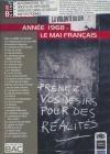 Quand le monde bascule : année 1968 : le mai français