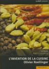 Invention de la cuisine (L') : Olivier Roellinger