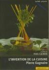 Invention de la cuisine (L') : Pierre Gagnaire