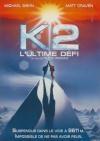 K2 l'ultime défi