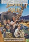 Un safari en folie