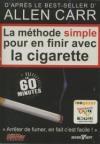 Méthode simple pour en finir avec la cigarette (La)