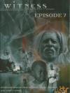 Witness : épisode 7 : république démocratique du Congo ; Iran, après le séisme