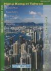 Globe trekker : Hong-Kong et Taïwan