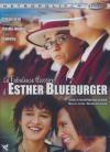 Fabuleuse histoire d'Ester Blueburger (La)