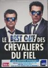 Chevaliers du Fiel (Les) : le best ouf