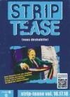 Strip tease : volumes 16 à 18