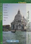 Globe trekker : l'Italie