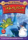 Tabaluga à la découvert du monde : Expédition polaire