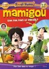 Mamigou : Ram dam dans le verger