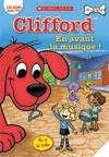 Clifford : en avant la musique !