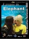 À propos de... Elephant