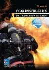 30 ans de FEUX INSTRUCTIFS : de l'expérience au savoir