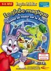 Lapin malin : le globe magique de Lapin Malin : la chasse au trésor sur la terre