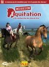 Mission équitation 3 : à la recherche du cheval d'or