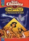 Papyrus 3 : La vengeance d'Aker