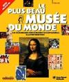 Plus beau musée du monde (le)