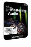 Apprendre le mastering audio : la finalisation après mixage
