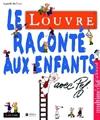 Louvre raconté aux enfants (Le)