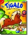 Tigalo, champion des poneys