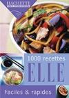 1 000 recettes Elle faciles et rapides
