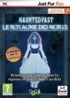 Haunted past : le royaume des morts
