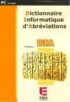 Dictionnaire Informatique d'Abréviations (DIA)