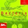 Bacteria : bactéries et autres micro-organismes
