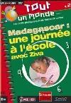 Madagascar, une journée à l'école avec Ziva