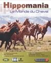 Hippomania, le monde du cheval