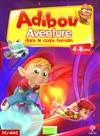 Adibou : aventure dans le corps humain