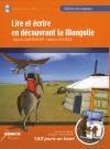 Lire et écrire en découvrant la Mongolie