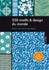250 motifs & design du monde