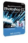 Formation Photoshop CC : les nouveautés