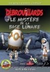 Mystère de la base lunaire (Le) ; droit d'impression ; livre