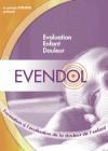 Evendol : formation à l'évaluation de la douleur chez l'enfant