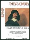 Descartes : vie, philosophie et oeuvre