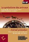Symbolisme des animaux (Le)