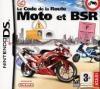 Code de la route : spécial moto & BSR