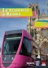 Tramway à Reims (Le)