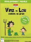 Vinz et Lou veillent au grain : l'environnement