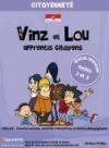 Vinz et Lou apprentis citoyens : la citoyenneté