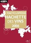 Encyclopédie Hachette des vins : 2008