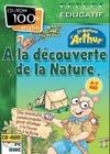Arthur à la découverte de la nature