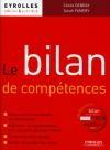 Bilan de compétences (Le) : mieux cerner vos atouts professionnels