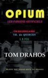 Opium : Les paradis artificiels