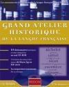 Grand atelier de la langue française (L')