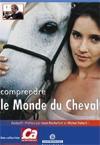 Comprendre le monde du cheval
