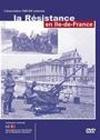 Résistance en Ile-de-France (La)