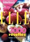 3 000 recettes de cuisine Elle